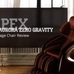 Apex AP Aurora Zero Gravity Massage Chair Review 2018