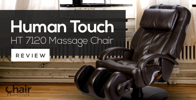 HT 7120 Human Touch Massage Chair Review