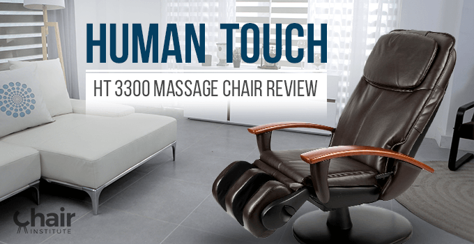 Human Touch HT 3300 Massage Chair Review