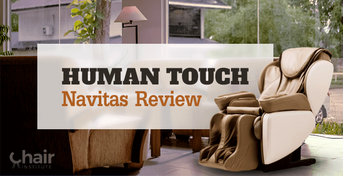 Human Touch Navitas Review