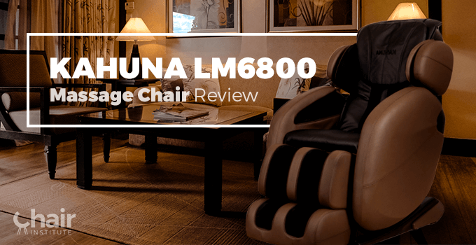 kahuna massage chair lm6800 review 2018 chair institute