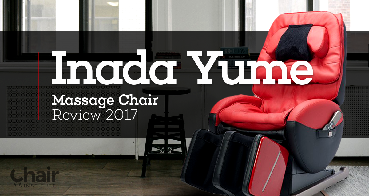 inada yume massage chair review 2018 chair institute