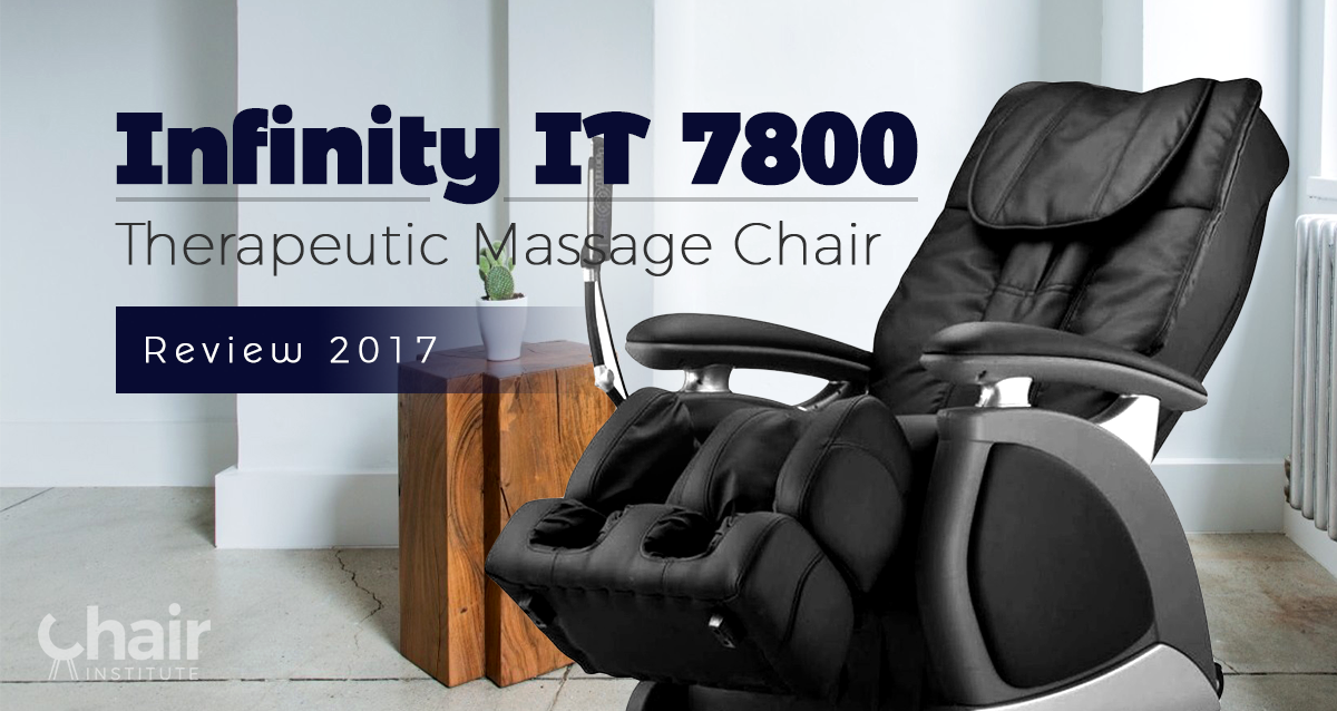 Infinity it 7800 therapeutic massage chair review 2018 for Therapeutic massage chair reviews