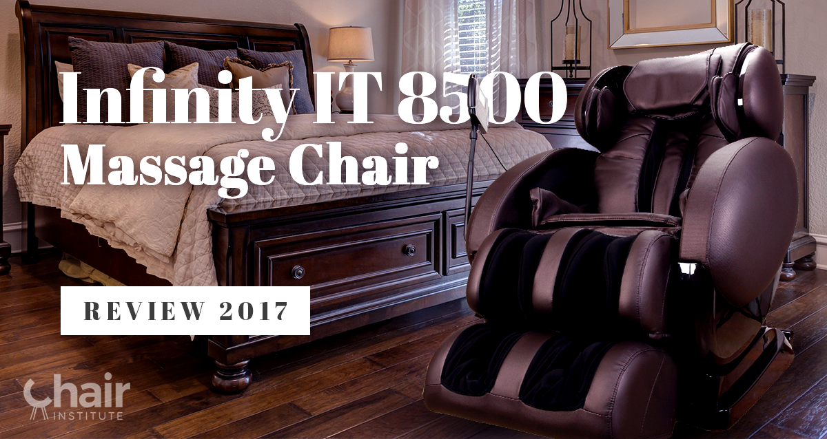 Infinity It 8500 Massage Chair Review 2019