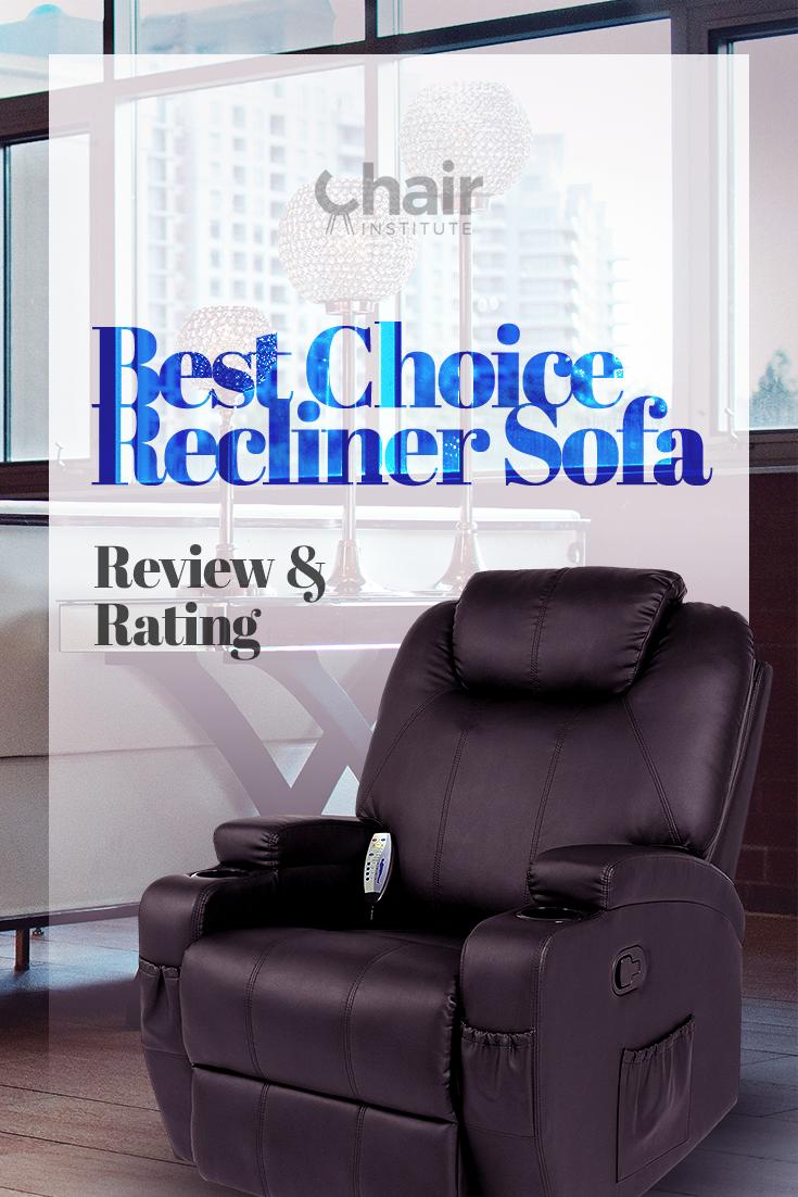 Enjoyable Best Choice Recliner Sofa Review Rating 2019 Buyers Guide Inzonedesignstudio Interior Chair Design Inzonedesignstudiocom