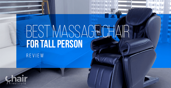 Best_Massage_Chair_for_Tall_Person_Review_chair-institute-2