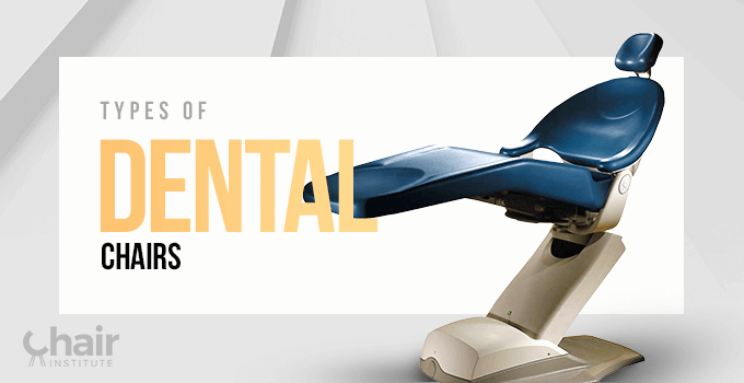 Types of Dental Chairs Banner