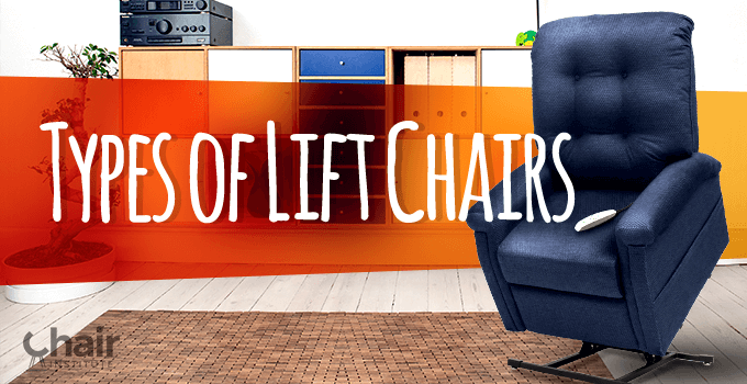 Types of Lift Chairs Banner