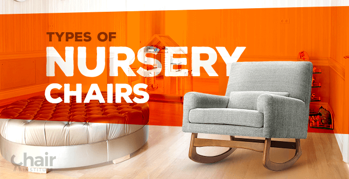 Types of Nursery Chairs Banner