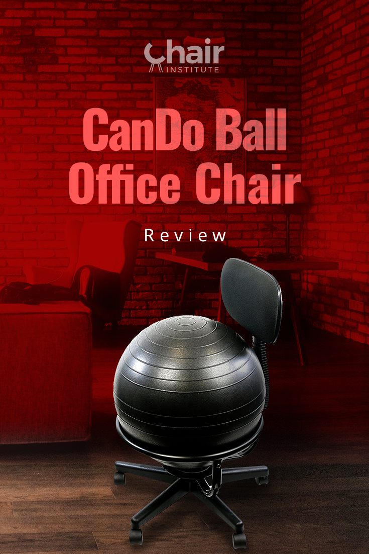 Cando Ball Office Chair Review Amp Buyer S Guide 2019