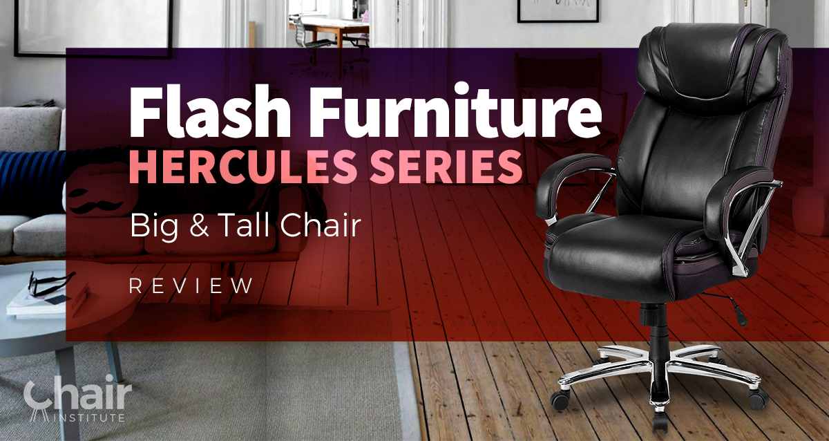 & Flash Furniture HERCULES Series Big and Tall Chair Review 2018