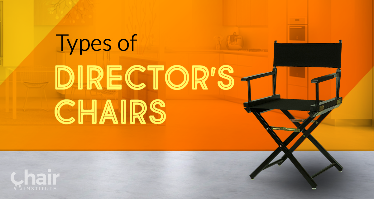 Stupendous The Different Types Of Directors Chairs December 2019 Unemploymentrelief Wooden Chair Designs For Living Room Unemploymentrelieforg