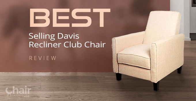 Best Selling Davis Recliner Club Chair Review 2020