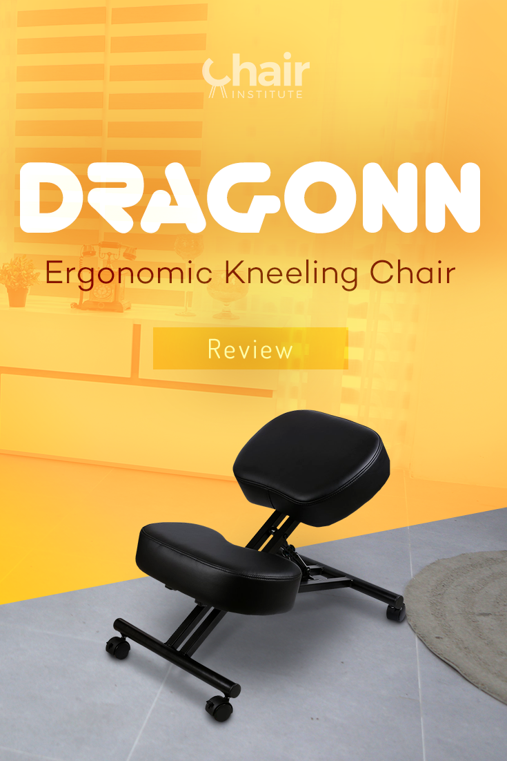 Dragonn Ergonomic Kneeling Chair Review And Guide 2019