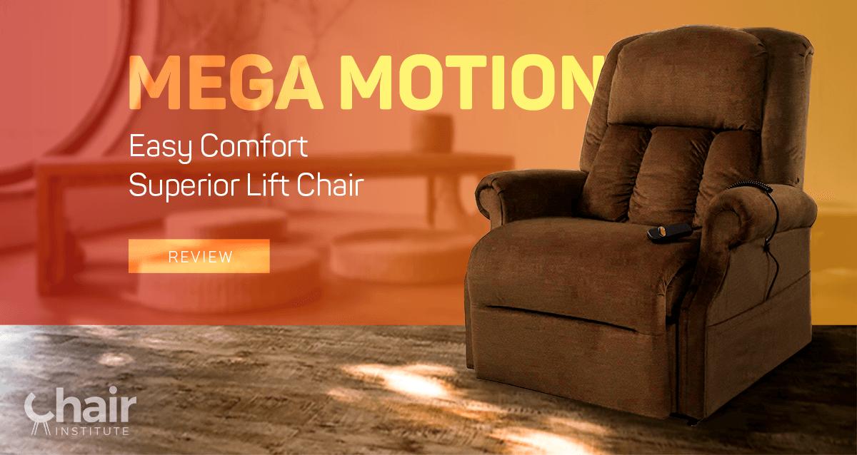 Mega Motion Easy Comfort Superior Power Lift Recliner
