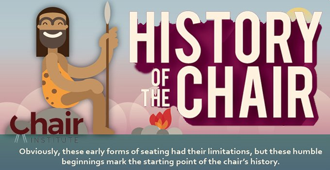 History of the Chair – A Story to Sit and Enjoy!