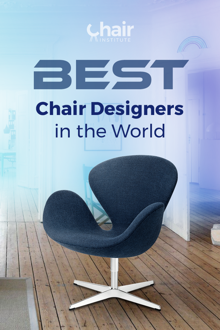 A list of the best chair designers in the world. Find out who created the many iconic and beautiful chairs we\'ve come to enjoy and love.