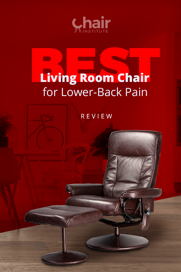 Weve compiled a list of the best living room chairs for lower back