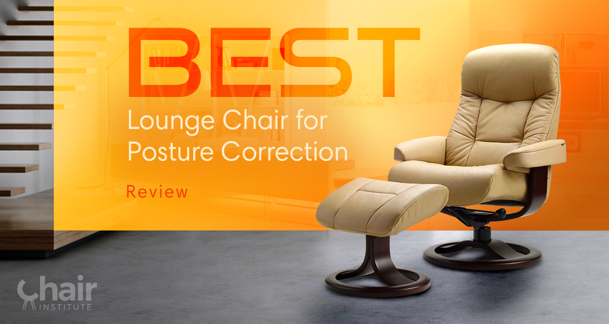 Phenomenal Best Lounge Chair For Posture Correction Roundup Review 2019 Machost Co Dining Chair Design Ideas Machostcouk