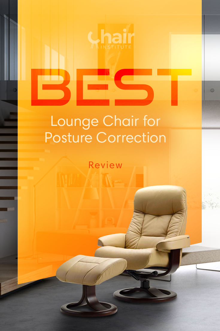 Best Lounge Chair for Posture Correction Review 2020