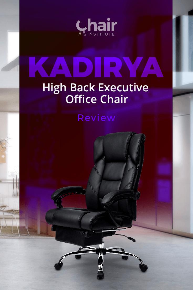 Kadirya High Back Executive Office Chair Review Amp Ratings 2019