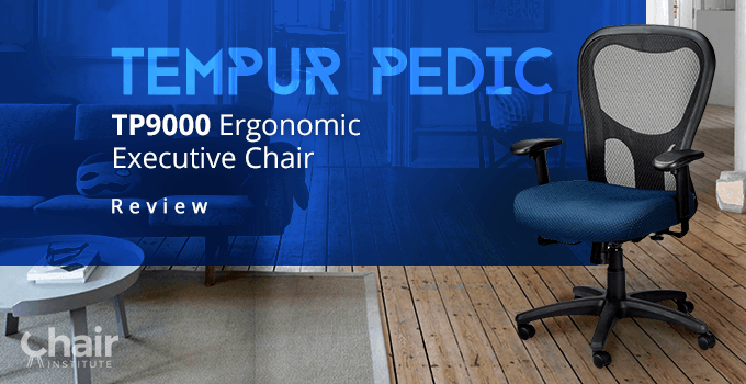 The Tempur Pedic TP9000 Ergonomic Executive Chair on a wooden floor in a living area