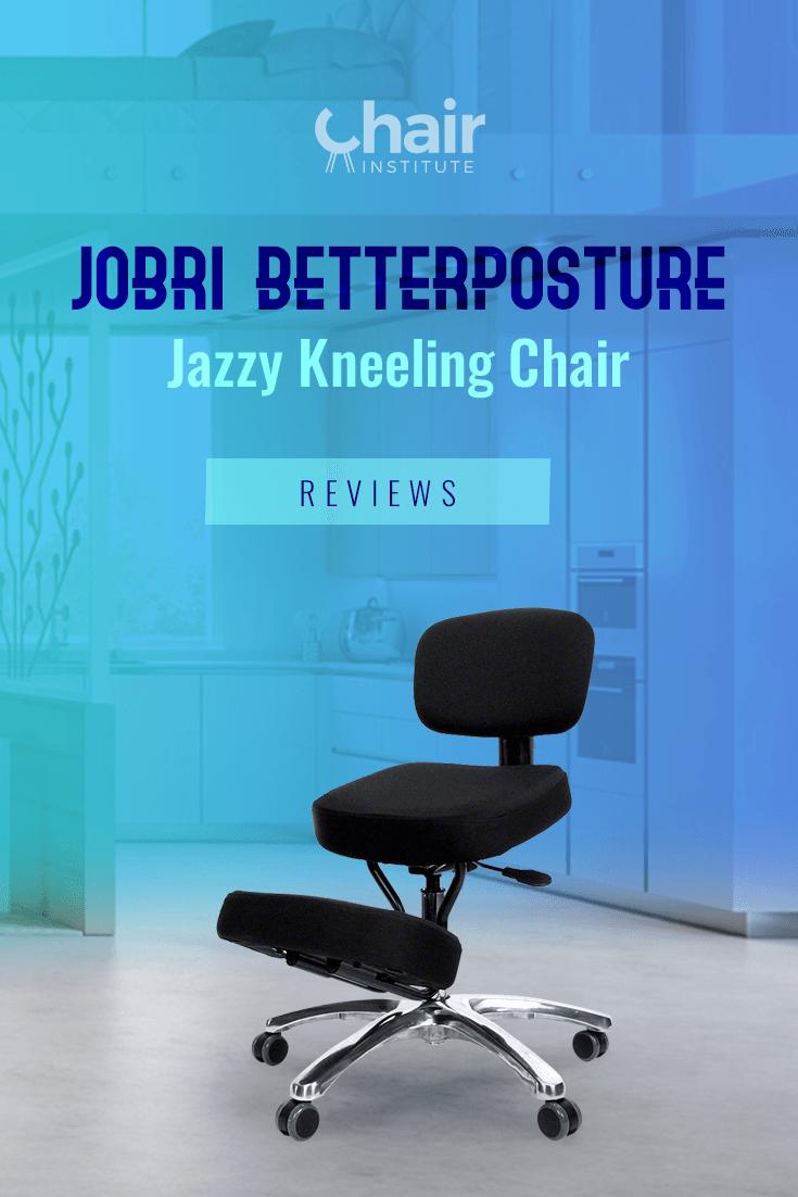 Jobri BetterPosture Jazzy Kneeling Chair Review