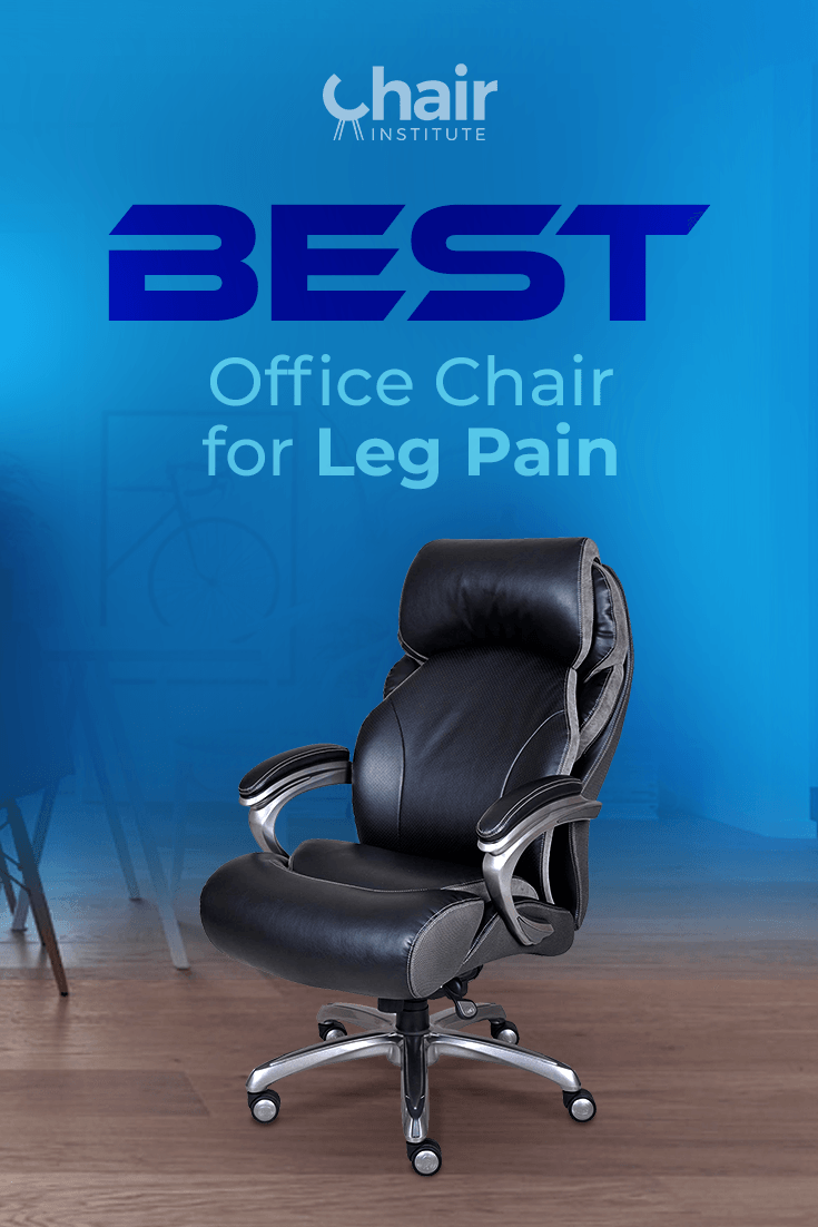 Best Office Chair For Leg Pain And Coccyx Pain Reviews 2021