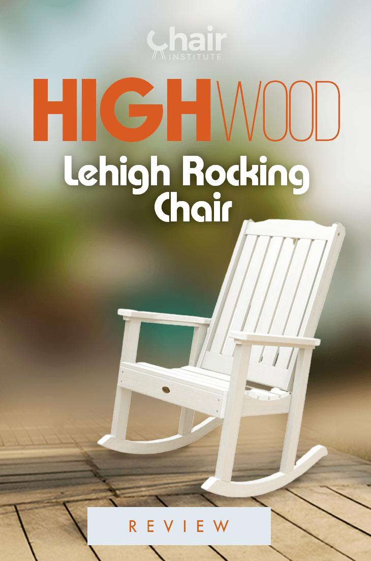 Highwood Lehigh Rocking Chair Review