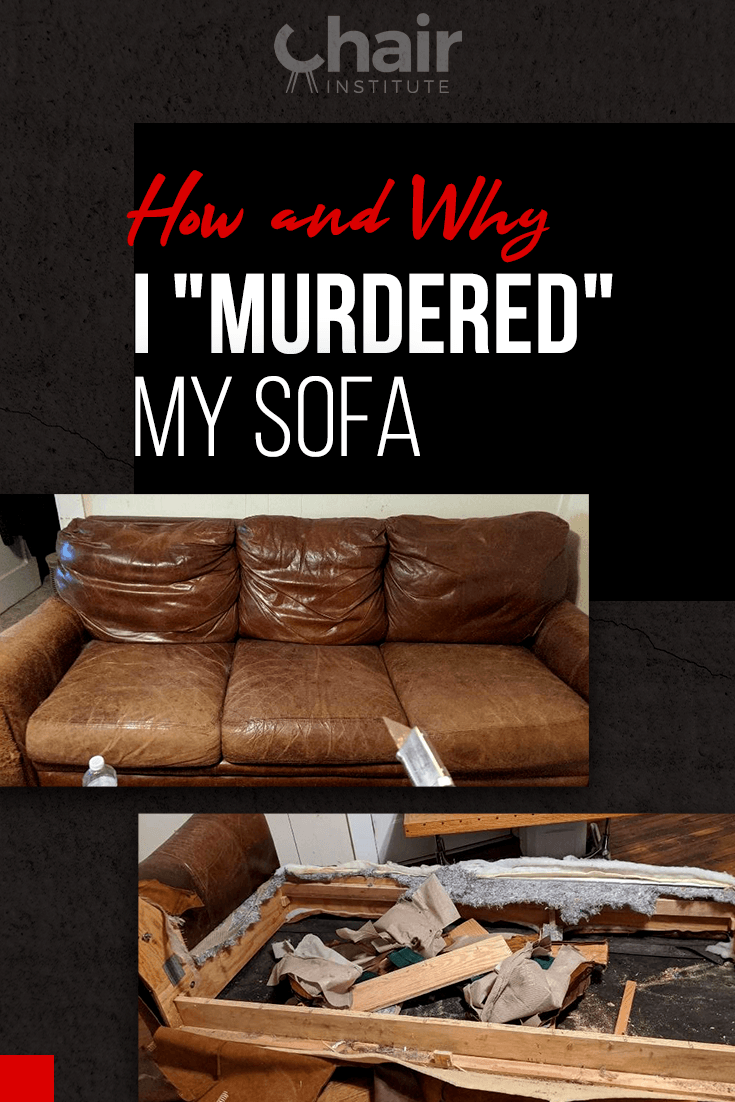 "How and Why I ""Murdered"" My Sofa"